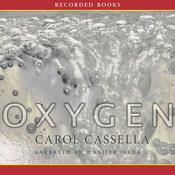 Oxygen: A Novel (Unabridged) audiobook download