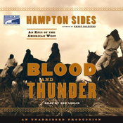 Blood and Thunder: An Epic of the American West (Unabridged) audiobook download