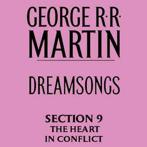 Dreamsongs-section-9-the-heart-in-conflict-from-dreamsongs-unabridged-selections-audiobook