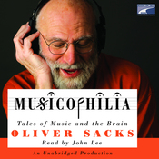 Musicophilia: Tales of Music and the Brain (Unabridged) audiobook download