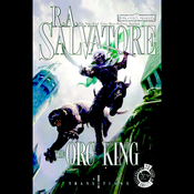 The Orc King: Forgotten Realms: Transitions, Book 1 (Unabridged) audiobook download