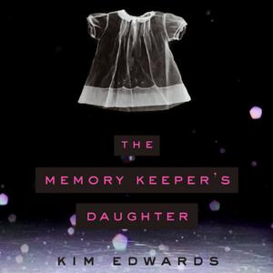 The-memory-keepers-daughter-unabridged-audiobook
