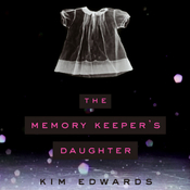 The Memory Keeper's Daughter (Unabridged) audiobook download