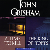 A Time to Kill & The King of Torts (Unabridged) audiobook download
