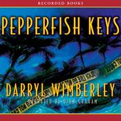 Pepperfish Keys: A Barrett Raines Mystery (Unabridged) audiobook download
