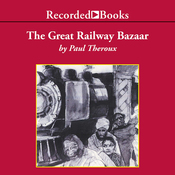 Great Railway Bazaar (Unabridged) audiobook download