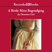 A Bride Most Begrudging (Unabridged) audiobook download