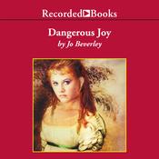 Dangerous Joy (Unabridged) audiobook download