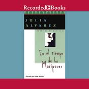 En el Tiempo de las Mariposas [In the Time of the Butterflies] (Unabridged) audiobook download