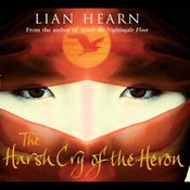 Harsh Cry of the Heron: The Last Tale of the Otori (Unabridged) audiobook download