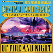 Of Fire and Night: The Saga of Seven Suns, Book 5 (Unabridged) audiobook download