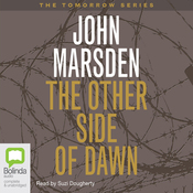 The Other Side of Dawn: Tomorrow Series #7 (Unabridged) audiobook download