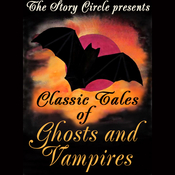 Classic Tales of Ghosts and Vampires (Unabridged) audiobook download