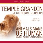 Animals Make Us Human (Unabridged) audiobook download