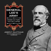 General Lee's Army: From Victory to Collapse (Unabridged) audiobook download
