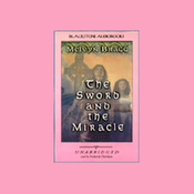 The Sword and the Miracle (Unabridged) audiobook download
