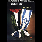 Arab and Jew: Wounded Spirits in a Promised Land (Unabridged) audiobook download