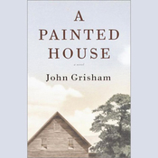 A Painted House (Unabridged) audiobook download