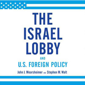 The Israel Lobby and U.S. Foreign Policy (Unabridged) audiobook download
