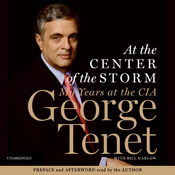 At the Center of the Storm: My Years at the CIA (Unabridged) audiobook download