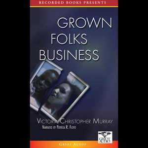 Grown-folks-business-unabridged-audiobook
