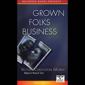 Grown Folks Business (Unabridged) audiobook download