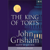 The King of Torts (Unabridged) audiobook download