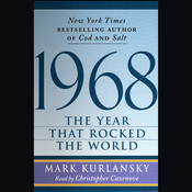 1968: The Year That Rocked the World (Unabridged) audiobook download