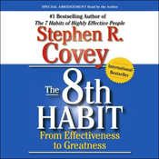 The 8th Habit: From Effectiveness to Greatness (Unabridged) audiobook download