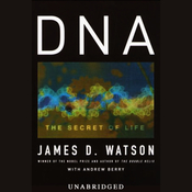 DNA: The Secret of Life (Unabridged) audiobook download