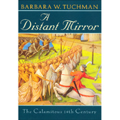 A Distant Mirror: The Calamitous Fourteenth Century (Unabridged) audiobook download