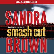 Smash Cut: A Novel (Unabridged) audiobook download