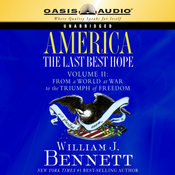 America: The Last Best Hope Volume 2: From a World at War to the Triumph of Freedom (Unabridged) audiobook download