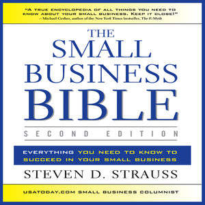 The-small-business-bible-second-edition-everything-you-need-to-know-to-succeed-in-your-small-business-unabridged-audiobook