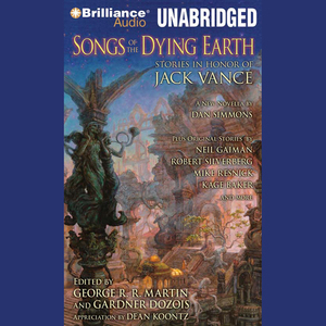 Songs-of-the-dying-earth-stories-in-honor-of-jack-vance-unabridged-audiobook
