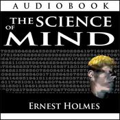 The Science of Mind (Unabridged) audiobook download