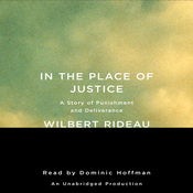 In the Place of Justice: A Story of Punishment and Deliverance (Unabridged) audiobook download