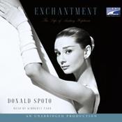 Enchantment: The Life of Audrey Hepburn (Unabridged) audiobook download