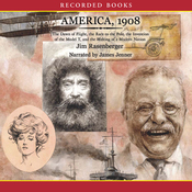 America, 1908: The Making of a Modern Nation (Unabridged) audiobook download