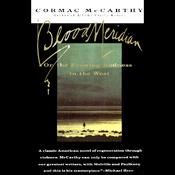 Blood Meridian (Unabridged) audiobook download