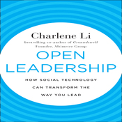 Open Leadership: How Social Technology Can Transform the Way You Lead (Unabridged) audiobook download
