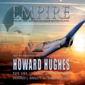 Empire: The Life, Legend, and Madness of Howard Hughes (Unabridged) audiobook download