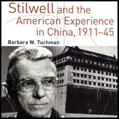 Stilwell and the American Experience in China, 1911-45 (Unabridged) audiobook download