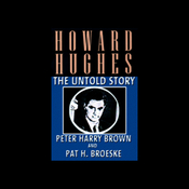 Howard Hughes: The Untold Story (Unabridged) audiobook download