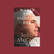 Worth the Fighting For: A Memoir (Unabridged) audiobook download