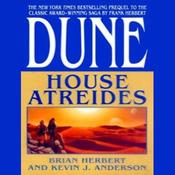 Dune: House Atreides: House Trilogy, Book 1 (Unabridged) audiobook download