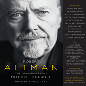 Robert Altman: The Oral Biography (Unabridged) audiobook download