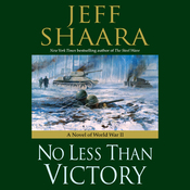 No Less Than Victory: A Novel of World War II (Unabridged) audiobook download