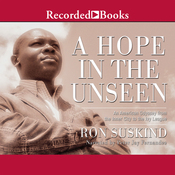 A Hope in The Unseen: An American Odyssey from the Inner City to the Ivy League (Unabridged) audiobook download