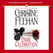 Dark Celebration: Dark Series, Book 17 (Unabridged) audiobook download